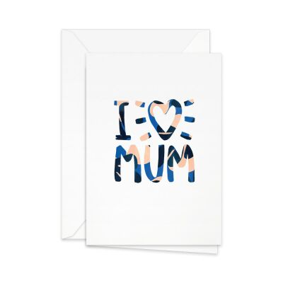 Greeting Card | I heart mum