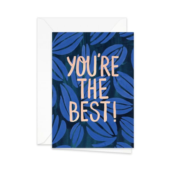Greeting Card | You?re the best!